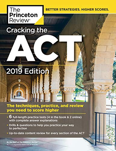 Pdf Teen Cracking the ACT with 6 Practice Tests, 2019 Edition: 6 Practice Tests + Content Review + Strategies (College Test Preparation)