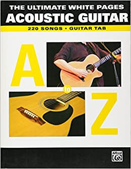 049ee785c1e Amazon.com  The Ultimate Song Pages - Acoustic Guitar  A to Z  220 Songs  (0654979071525)  Hal Leonard Corp.  Books