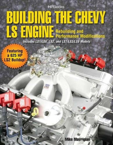 Building the Chevy LS Engine HP1559: Rebuilding and Performance (Engine Building Books)