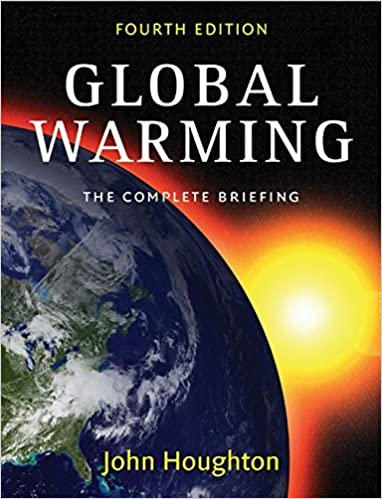 Book Global Warming: The Complete Briefing by John Houghton (16-Apr-2009)