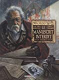 img - for Le manuscrit interdit, Tome 1 (French Edition) book / textbook / text book