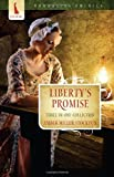 Liberty's Promise, Tiffany Stockton and Amber Miller Stockton, 1602607990
