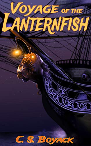 Voyage of the Lanternfish by [Boyack, C. S. ]