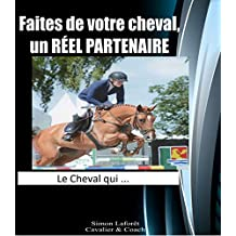 Le cheval qui... (French Edition)