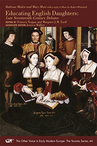 Bathsua Makin and Mary More with a reply to More by Robert Whitehall: Educating English Daughters: Late Seventeenth-Century Debates (MEDIEVAL & RENAIS TEXT STUDIES)