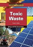 Toxic Waste, Stuart A. Kallen, 1601521243