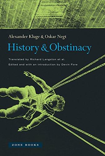 History and Obstinacy (Zone Books) Hardcover – September 26, 2014 Alexander Kluge Oskar Negt Devin Fore Richard Langston