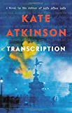 Book cover from Transcription: A Novel by Kate Atkinson
