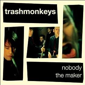 Trashmonkeys - Nobody