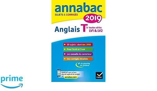 Annales Annabac 2019 Anglais Tle LV1 et LV2: sujets et corrigés du bac Terminale toutes séries: Amazon.es: Jeanne-France Bignaux, Ceri Deparis, ...