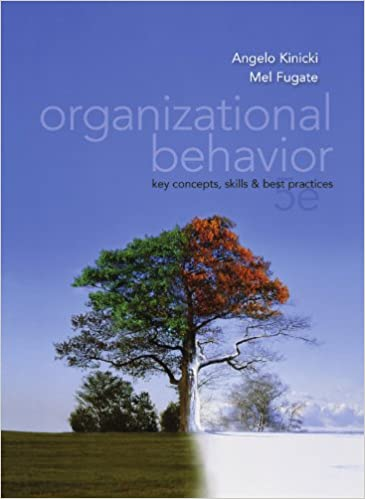 com organizational behavior key concepts skills best  com organizational behavior key concepts skills best practices 5th edition ebook angelo kinicki kindle store