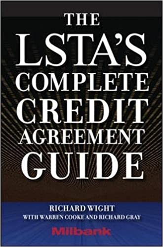 The Lsta'S Complete Credit Agreement Guide: 9780071615112