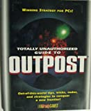 BradyGAMES Guide to Outpost 1.5, Steve Schafer and BradyGames Staff, 1566862396