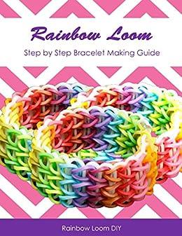 Rainbow loom design guide step by step bracelet making guide rainbow loom design guide step by step bracelet making guide by rainbow loom diy fandeluxe Gallery