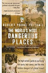 Robert Young Pelton's The World's Most Dangerous Places:5th 5th ed., Paperback
