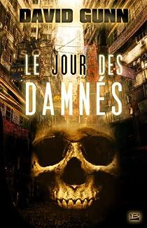 Les Aux', tome 3 : Le Jour des Damnés par Gunn