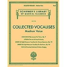 Collected Vocalises: Medium Voice - Concone, Lutgen, Sieber, Vaccai: Schirmer's Library of Musical Classics Volume 2134
