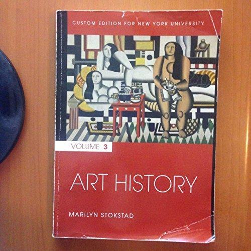 Art History, Volume 3, Custom Edition for New York University