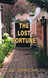 The Lost Fortune, Paul P. Mok, 1425103251