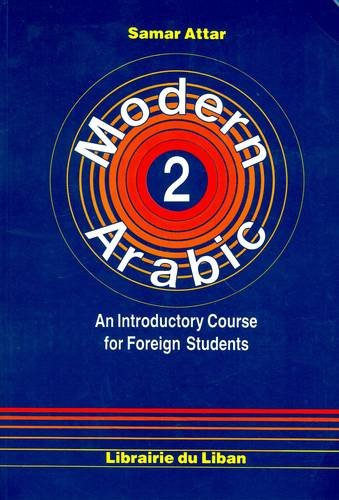 Modern Arabic: An Introductory Course for Foreign Students: Student's Book Pt. 2: Script pdf epub