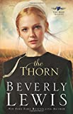 The Thorn (The Rose Trilogy, Book 1) (Volume 1)