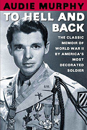 To Hell and Back: The Classic Memoir of World War II by America's Most Decorated Soldier (Top Ten Best Actors)