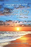 The Voice of My Brother's Blood, David Charles Craley, 1496921577