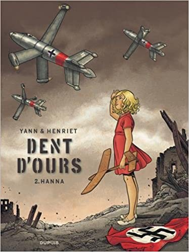 Dent d'ours tome 2