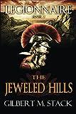 The Jeweled Hills (Legionnaire)