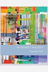 Hi-Density Politics Paperback