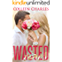 Wasted Vows (Wasted Chances Book 3)