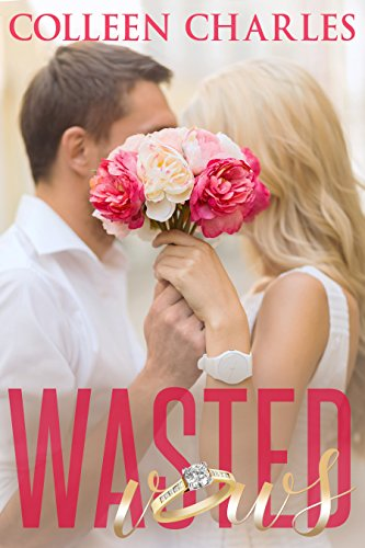 Wasted Vows by Colleen Charles ebook deal