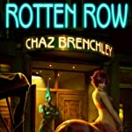 Rotten Row | Chaz Brenchley