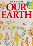 Our Earth, Huck Scarry, 0671498460