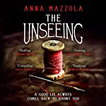 The Unseeing | Anna Mazzola