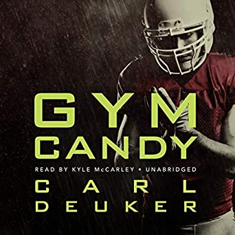 Amazon gym candy audible audio edition carl deuker kyle