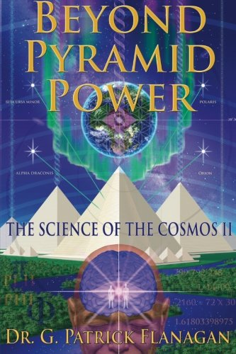 Beyond Pyramid Power - The Science of the Cosmos II
