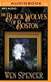img - for The Black Wolves of Boston book / textbook / text book
