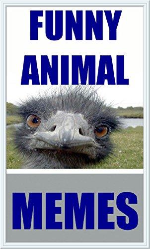 Memes: Animal Memes & Funny Memes: Cute And Crazy Animals & Dank Memes