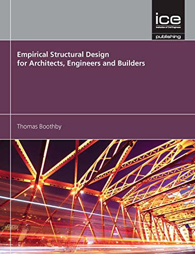 Empirical Structural Design for Architects, Engineers and Builders