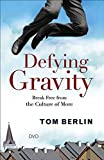 Defying Gravity DVD: Break Free from the Culture of More