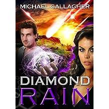 Diamond Rain: Quantum Breakthrough Techno Thriller (The Kefira Mossad Series Book 2)
