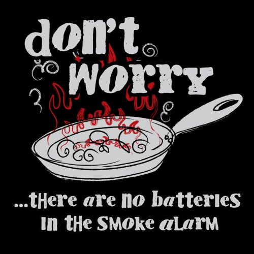 Attitude Aprons Fully Adjustable Dont Worry There Are No Batteries in the Smoke Alarm Apron