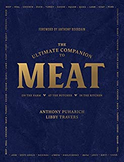 Book Cover: The Ultimate Companion to Meat: On the Farm, At the Butcher, In the Kitchen