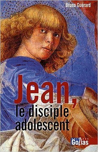En ligne Jean, le Disciple adolescent : Lecture matérialiste de l'oeuvre d'un jeune Témoin pdf, epub ebook