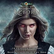 Reborn: Age Of Magic - A Kurtherian Gambit Series: The Rise of Magic, Book 8 | CM Raymond, LE Barbant, Michael Anderle