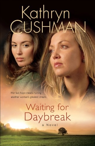 Waiting for Daybreak (Tomorrow's Promise Collection Book #2) (Daybreak Collection)