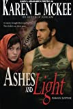 Ashes and Light, Karen McKee, 1456316745