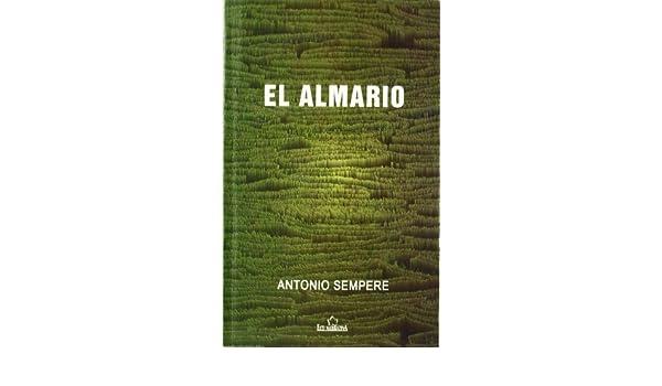 El Almario : Antonio Sempere Bernal: 9788484547716: Amazon ...