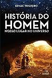 capa de História Do Homem: Nosso Lugar No Universo